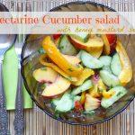 Nectarine and cucumber salad with honey mustard sauce