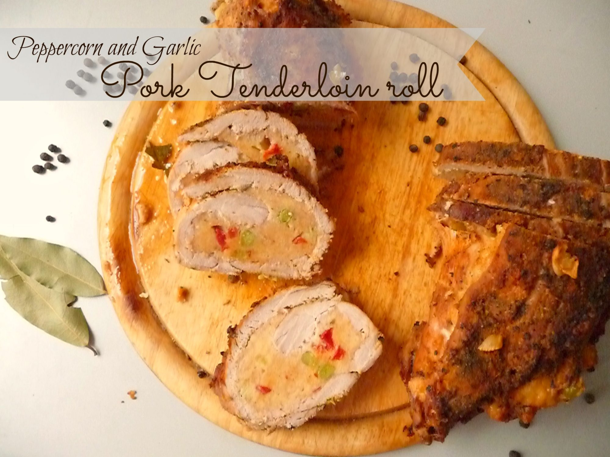 Peppercorn and garlic pork tenderloin roll