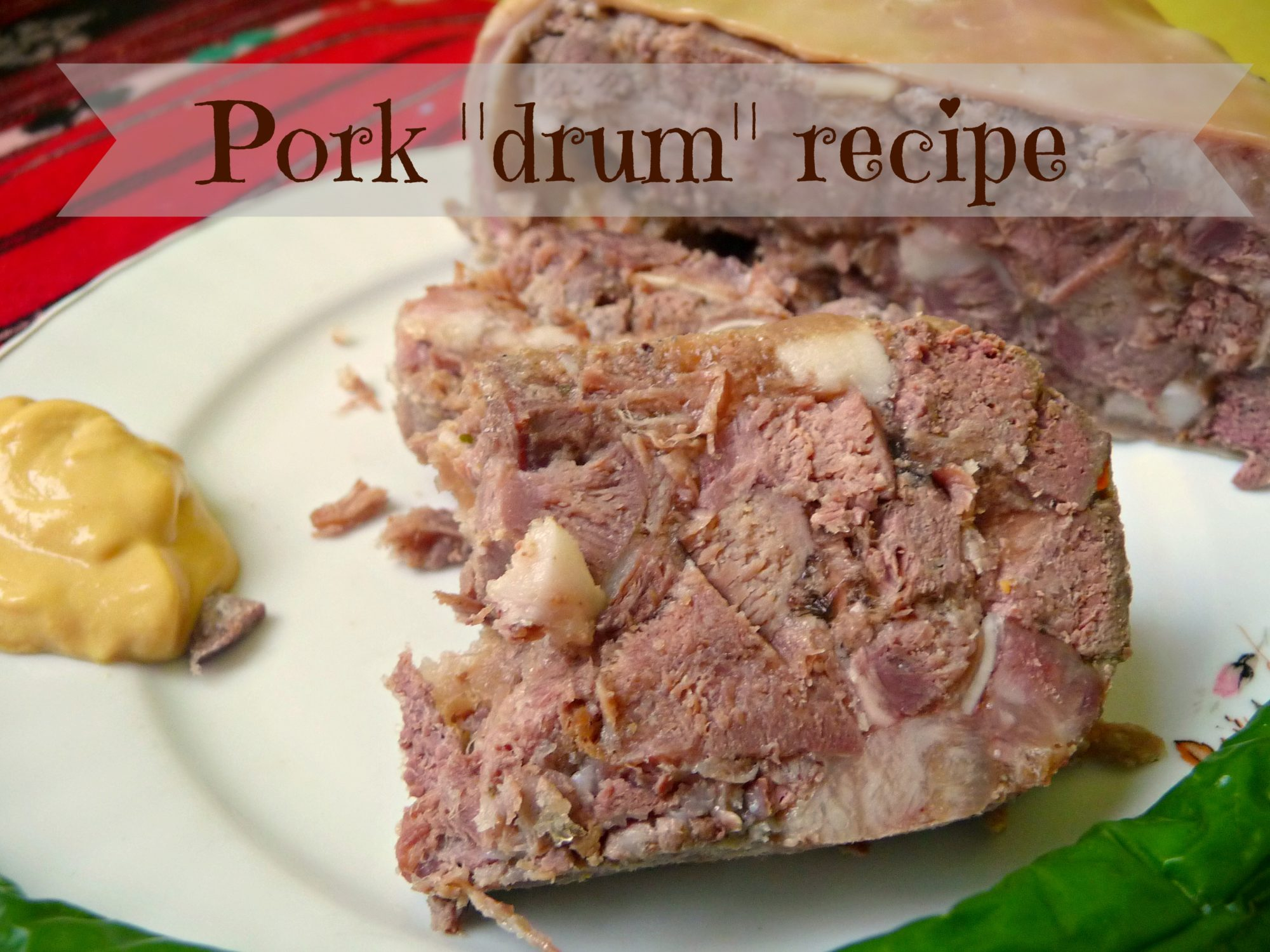 Pork drum recipe