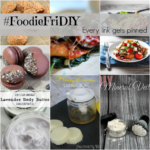 #FoodieFriDIY – Scrumptious recipes and Pretty homemade beauty products