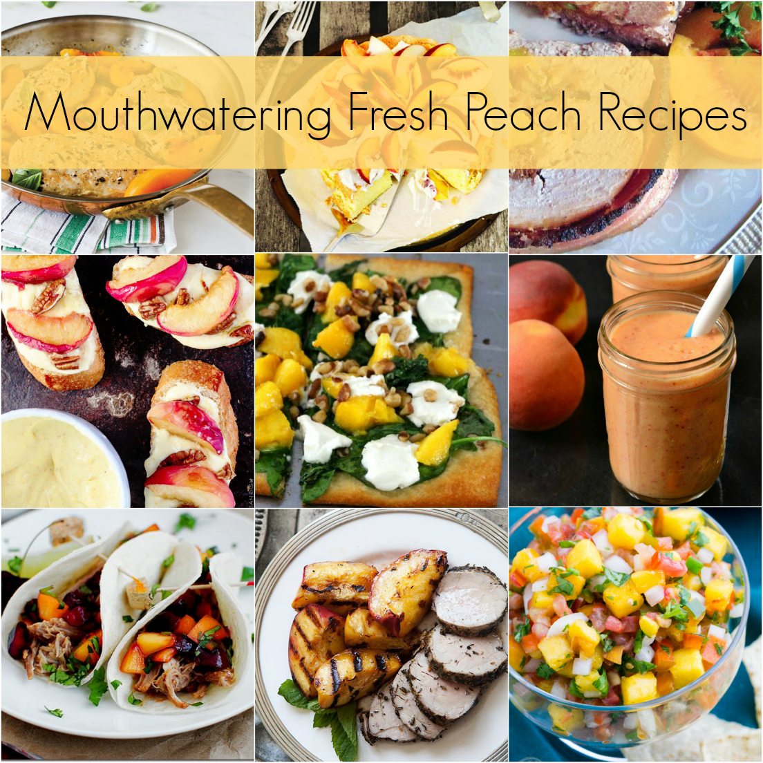 Fresh peach recipes