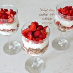 Fresh Strawberry, cottage cheese and whole wheat cereal parfait