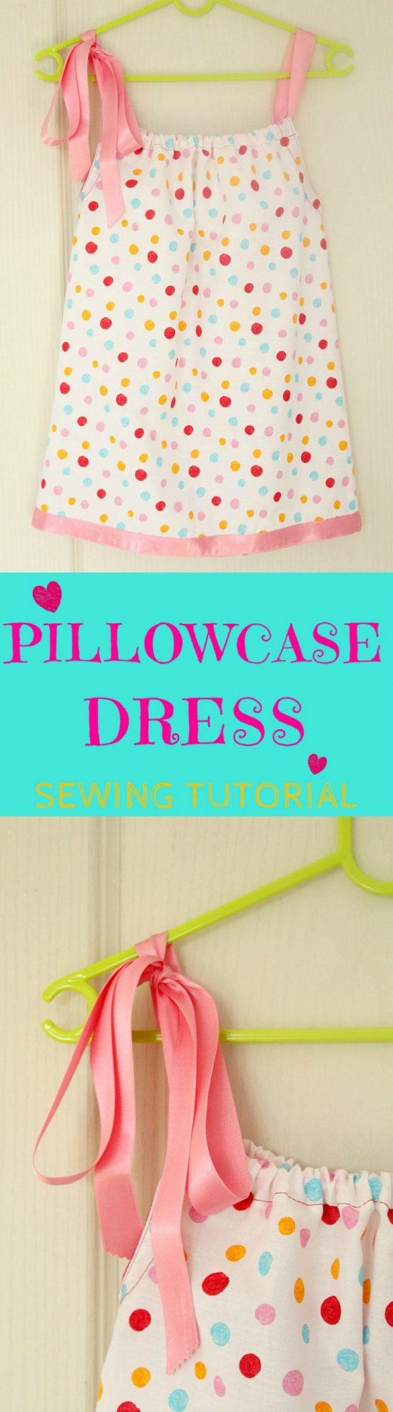 Pillowcase dress tutorial