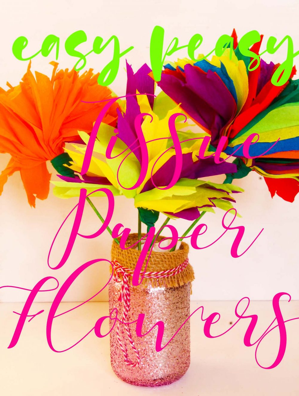 Tissue paper flowers easy peasy craft tissue paper flowers mightylinksfo