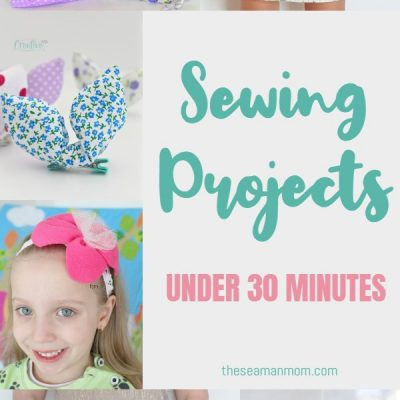45 Quick sewing projects under 30 minutes