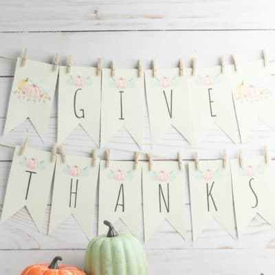 "Printable ""Give Thanks"" banner"