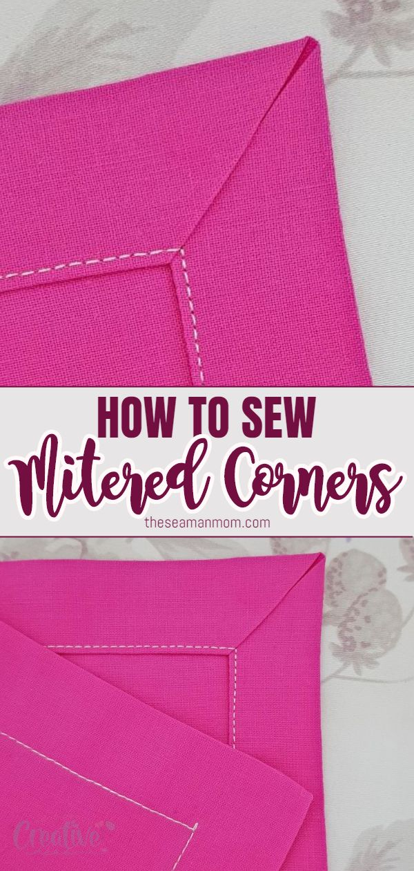 Learn how to sew beautiful corners with this easy mitered corners tutorial! This quick technique is perfect to use for giving napkins, table cloths, table runners and quilts a beautiful and neat finish on corners as well as reducing bulk in that area! via @petroneagu